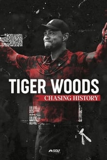 Tiger Woods: Chasing History