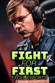 Fight for First: Excel Esports - Season 1