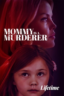Mommy is a Murderer