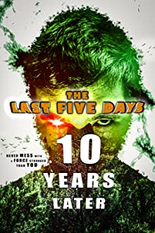 The Last Five Days: 10 Years Later