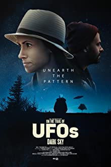 On the Trail of UFOs: Dark Sky